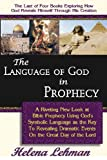 The Language of God in Prophecy, Helena Lehman, 0975913131