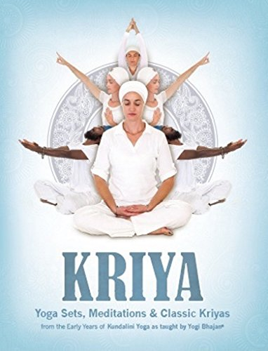 PDF Download] Kriya: Yoga Sets, Meditations and Classic Kriyas: from