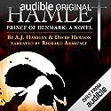 Hamlet, Prince of Denmark: A Novel Hörbuch von A. J. Hartley, David Hewson Gesprochen von: Richard Armitage