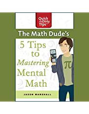 The Math Dude's 5 Tips to Mastering Mental Math
