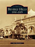 Front cover for the book Beverly Hills, 1930-2005 by Marc Wanamaker