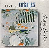 Live at Vartan Jazz: Solo Piano