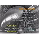 Airships, Blimps, Dirigibles and Zeppelins Old Films Hindenburg Akron Macon Roma Shenandoah Los Angeles DVD