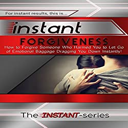Instant Forgiveness
