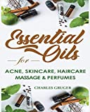 Essential Oils for Acne, Skin Care, Hair