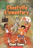 img - for Ghostville Elementary #2: Ghost Game book / textbook / text book