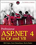 Professional ASP.NET 4 in C# and VB, Bill Evjen and Scott Hanselman, 0470502207