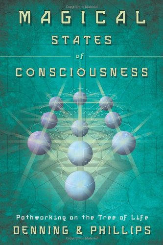Magical Guide - Magical States of Consciousness: Pathworking on the Tree of Life (Llewellyn's Inner Guide)