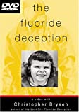 The Fluoride Deception: An Interview with Christopher Bryson