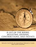 A List of the Books, Bulletins, Journal Contributions, and Patents, Clara May Guppy Stateler, 1177534681