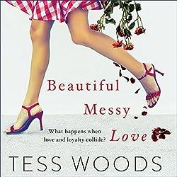 Beautiful Messy Love