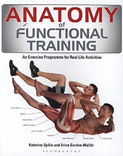 Download Anatomy of Functional Training: Exercise Programmes for Real Life Activities pdf