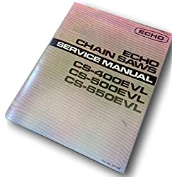 Echo Chainsaws Cs-400Evl Cs-500Evl Cs-650Evl Service Shop Repair Manual Overhaul