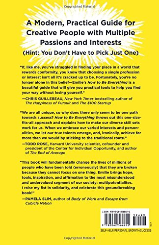 How to be everything a guide for those who still dont know what how to be everything a guide for those who still dont know what they want to be when they grow up emilie wapnick 9780062566652 amazon books fandeluxe Image collections