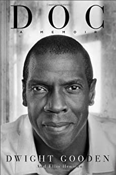 Doc: A Memoir by [Gooden, Dwight, Henican, Ellis]