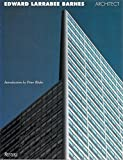 img - for Edward Larrabee Barnes, Architect book / textbook / text book