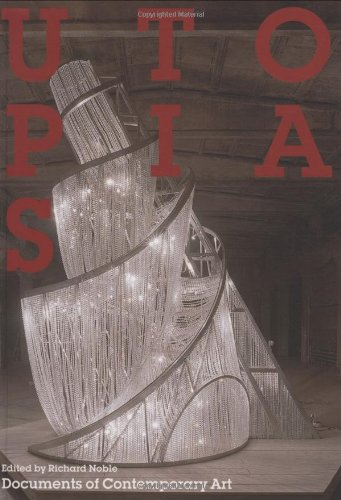 Books : Utopias (Whitechapel: Documents of Contemporary Art)