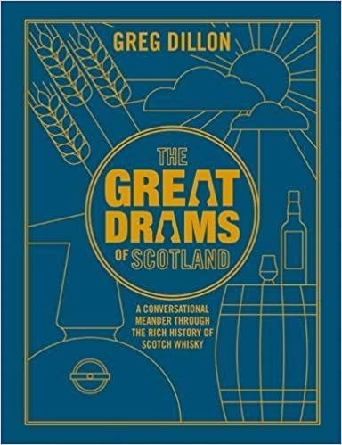 Great Drams of Scotland - Greg Dillon