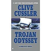 Trojan Odyssey: A Dirk Pitt Adventure, Book 17 | Clive Cussler