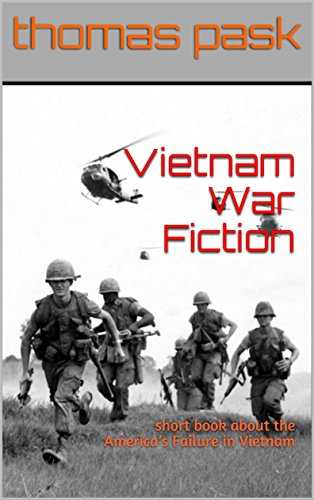Vietnam War Fiction: short book about the America's