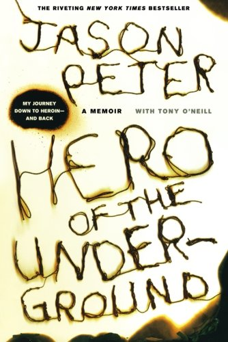 Hero of the Underground: A Memoir