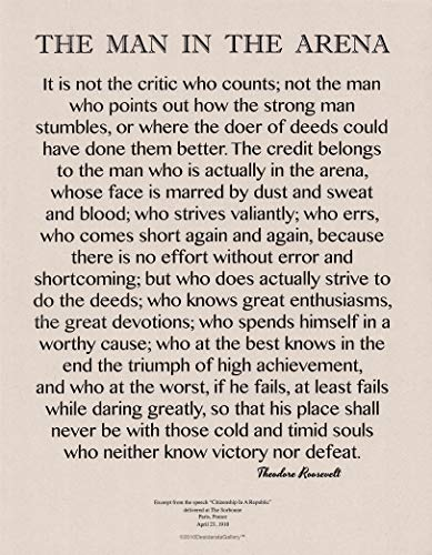Desiderata Gallery Brand, 11x14 Words of Wisdom by Theodore Roosevelt Signature Collection - The Man in The Arena- Classic Print on Tan Card Stock