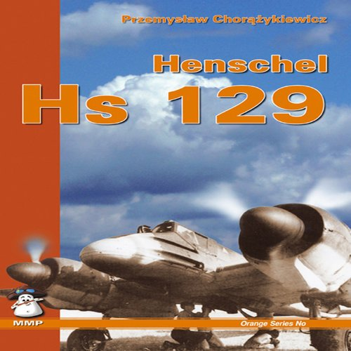 Henschel Hs 129 [With Scale Plans]