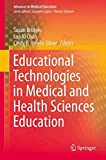 img - for Educational Technologies in Medical and Health Sciences Education (Advances in Medical Education) book / textbook / text book