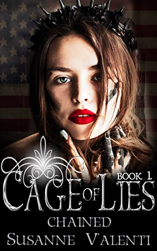 (Chained: Everything you know is a lie... (Cage of Lies Book)