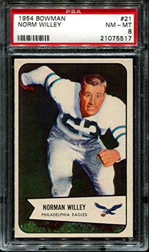 1954 Bowman  21 Norm Willey Rc Eagles Psa 8 F2586921 517