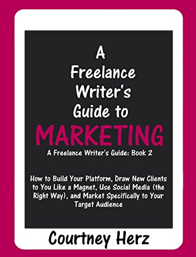 Download PDF A Freelance Writer's Guide to Marketing