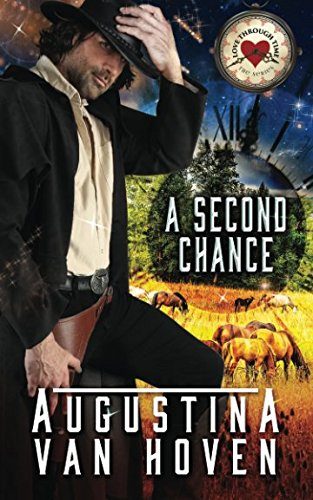 Second Chance (Love Through Time) (Volume 1)