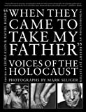 When They Came to Take My Father, Mark Seliger, 1611455022