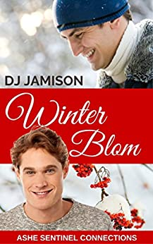 Winter Blom: Holiday novella (Ashe Sentinel Connections Book 4) by [Jamison, DJ]