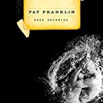 Dark Dreaming | Pat Franklin