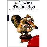 CINÉMA D'ANIMATION (LE)