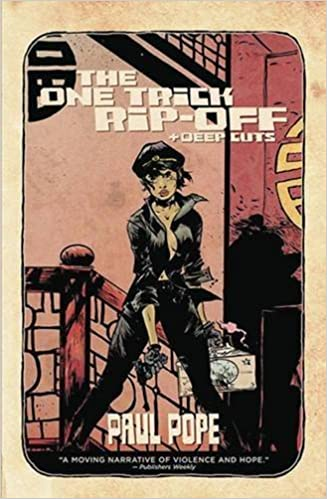 One Trick Rip Off: Deep Cuts TP by Paul Pope (2013-08-27)