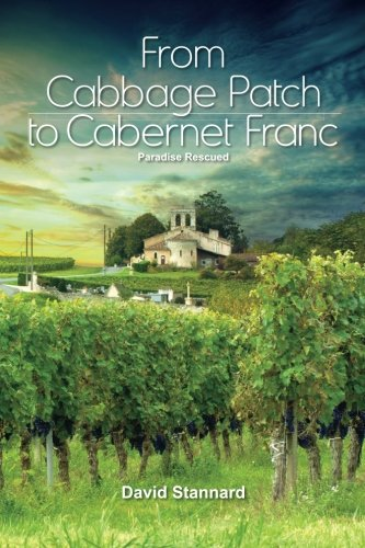 Paradise Rescued: From Cabbage Patch to Cabernet Franc