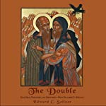 The Double: Male Eros, Friendships and Mentoring - From Gilgamesh to Kerouac   Edward C. Sellner