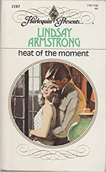 Book Heat Of The Moment (Harlequin Presents series, No. 1183)