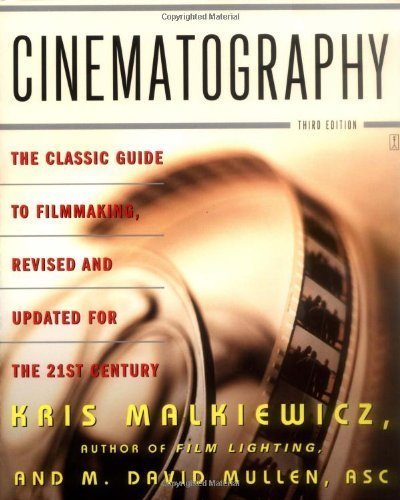 Cinematography (text only) 3rd (Third) edition by K. Malkiewicz, M. D. Mullen ebook