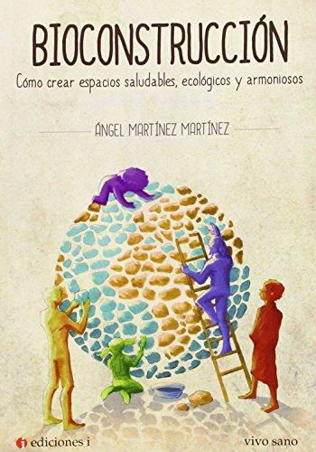 Descargar Libro Bioconstrucción Ángel MartÍnez MartÍnez