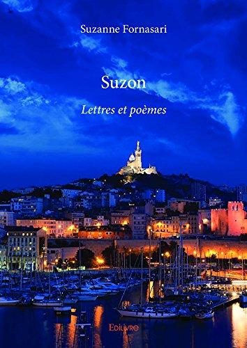 Amazoncom Suzon Lettres Et Poèmes Collection Classique