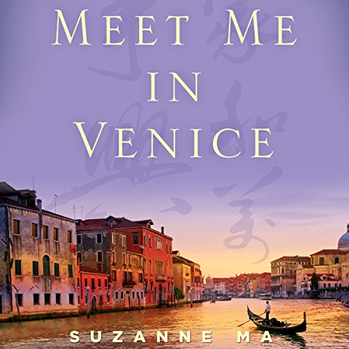 Meet Me in Venice: A Chinese Immigrant's Journey from the Far East to the Faraway West by Audible Studios