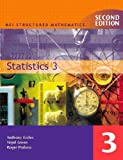img - for Statistics: v. 3 (MEI Structured Mathematics) book / textbook / text book