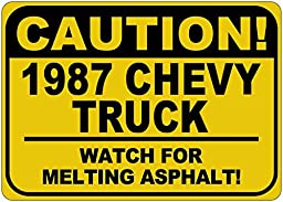 1987 87 CHEVY TRUCK Caution Melting Asphalt Sign - 10 x 14 Inches