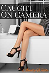 Caught On Camera (Dominated At Work, BDSM Erotica) (English Edition)