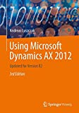 Using Microsoft Dynamics AX 2012: Updated for Version R2