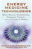 Energy Medicine Technologies: Ozone