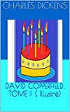 Image de DAVID COPPERFIELD, TOME II  ( Illustré) (French Edition)